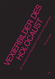 Cover of: Vexierbilder des Holocaust | Florian Evers