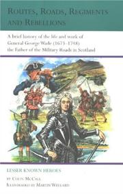 Cover of: Routes, roads, regiments and rebellions by Colin McCall