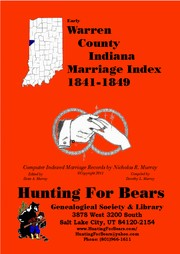 Cover of: Early Warren County Indiana Marriage Index 1841-1849 by Nicholas Russell Murray, Dorothy Ledbetter Murray
