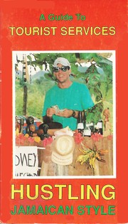 Cover of: Hustling Jamaican Style by Susan Knight/Tony Lowrie