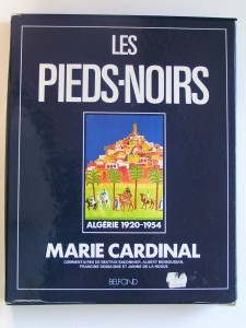 Les pieds-noirs by Cardinal, Marie.