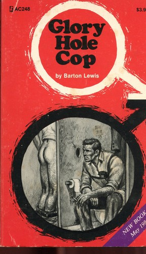 Glory Hole Cop By Barton Lewis