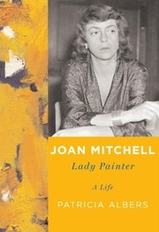 Cover of: Joan Mitchell by Patricia Albers