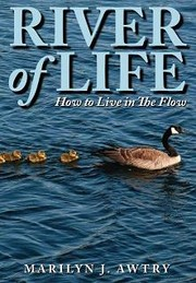 Cover of: River of Life | Marilyn J. Awtry
