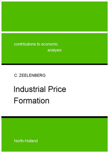 Industrial price formation by C. Zeelenberg