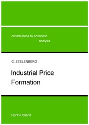 Cover of: Industrial price formation | C. Zeelenberg