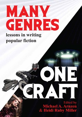 Many genres, one craft by Michael A. Arnzen, Heidi Ruby Miller