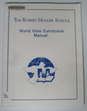 World Core Curriculum Manual by Robert Muller
