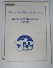 Cover of: World Core Curriculum Manual | Robert Muller