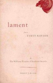 Cover of: Lament for a First Nation | Peggy J. Blair