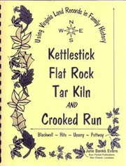 Cover of: Kettlestick, Flat Rock, Tar Kiln, and Crooked Run by June Banks Evans