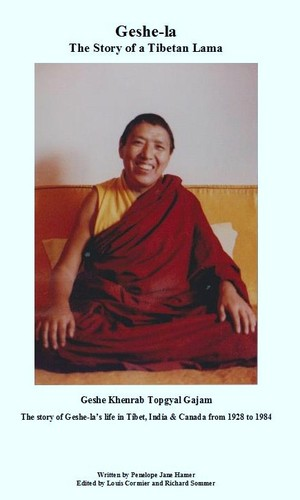 Geshe-la The Story of a Tibetan Lama by Penelope Hamer
