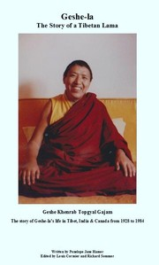Cover of: Geshe-la The Story of a Tibetan Lama by Penelope Hamer