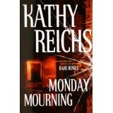 Cover of: Monday mourning by Kathy Reichs
