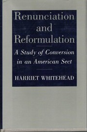 Cover of: Renunciation and reformulation | Harriet Whitehead