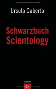 Cover of: Schwarzbuch Scientology by Ursula Caberta