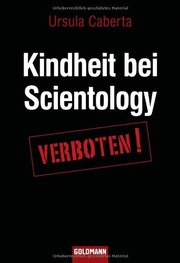 Cover of: Kindheit bei Scientology by Ursula Caberta