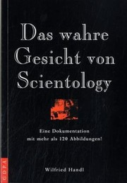 Cover of: Das wahre Gesicht von Scientology by Wilfried Handl