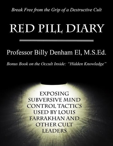 Red Pill Diary by Billy Denham El