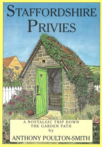 Staffordshire Privies by Anthony Poulton-Smith