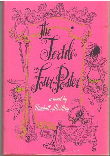 The fertile four-poster by Kimball McIlroy