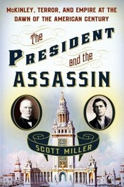 Cover of: The President and the assassin | Scott Miller