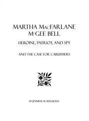 Cover of: Martha MacFarlane McGee Bell by Jennifer M. Wellborn