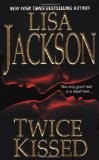 Cover of: Twice Kissed | Lisa Jackson