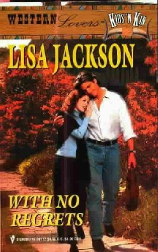 With No Regrets by Lisa Jackson