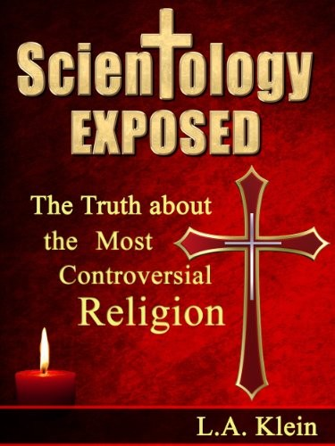 Scientology Exposed by L.A. Klein