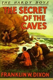 Cover of: The Secret of the Caves by Franklin W. Dixon