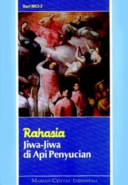 Cover of: Rahasia Jiwa-jiwa di Api Penyucian by Marian Centre Indonesia