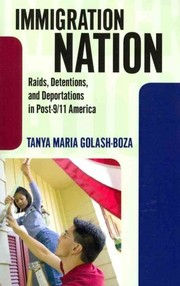 Cover of: Immigration nation | Tanya Maria Golash-Boza