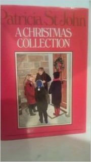 Cover of: A Christmas Collection | Patricia St John