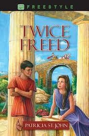 Twice Freed by Patricia St John