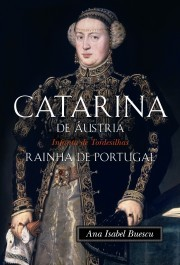 Cover of: Catarina de Áustria | Ana Isabel Carvalhão Buescu