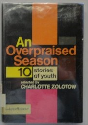 Cover of: An Overpraised Season | Charlotte Zolotow
