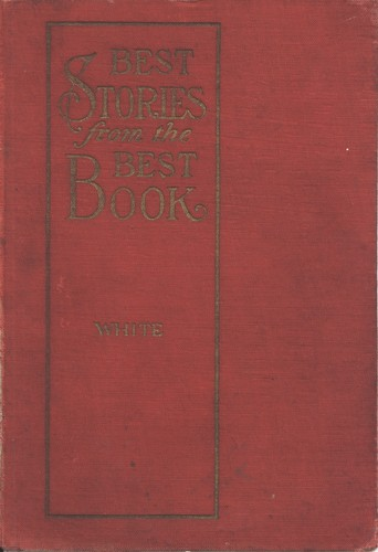 Best stories from the best book by White, J. E.