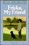 Cover of: Friska, my friend | Patricia St John