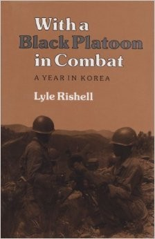 With a Black Platoon in combat by Lyle Rishell