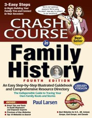 Cover of: Crash course in family history - Fourth Edition by Paul Larsen