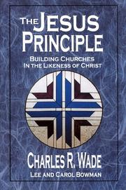 Cover of: The Jesus Principle by Charles R. Wade