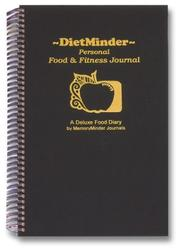 Cover of: DietMinder Personal Food & Fitness Journal (A Food and Exercise Diary) by Frances E. Wilkins