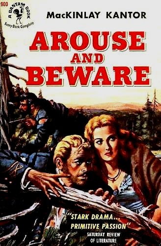 Arouse and beware by MacKinlay Kantor
