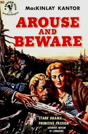 Cover of: Arouse and beware | MacKinlay Kantor