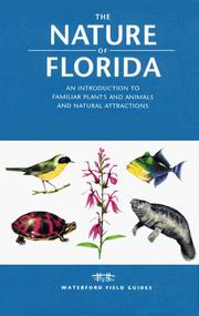Cover of: The Nature of Florida | James Kavanagh