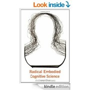 Cover of: Radical embodied cognitive science | Anthony Chemero