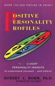 Cover of: Positive Personality Profiles | Robert A Rohm Ph.D