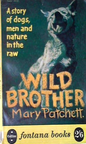 Wild Brother by Mary Patchett