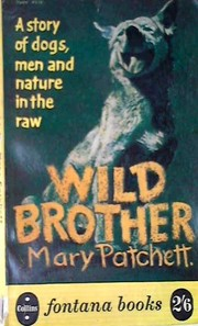 Cover of: Wild Brother by Mary Patchett